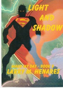 Book 8: Light and Shadow