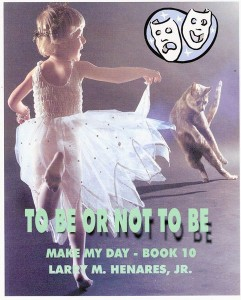 Book 10: To Be or Not To Be