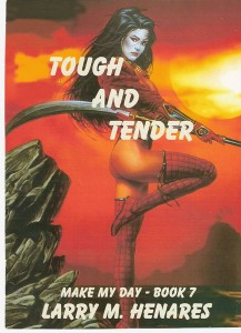 Book 7: Tough and Tender
