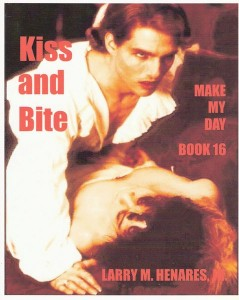 Book 16: Kiss and Bite
